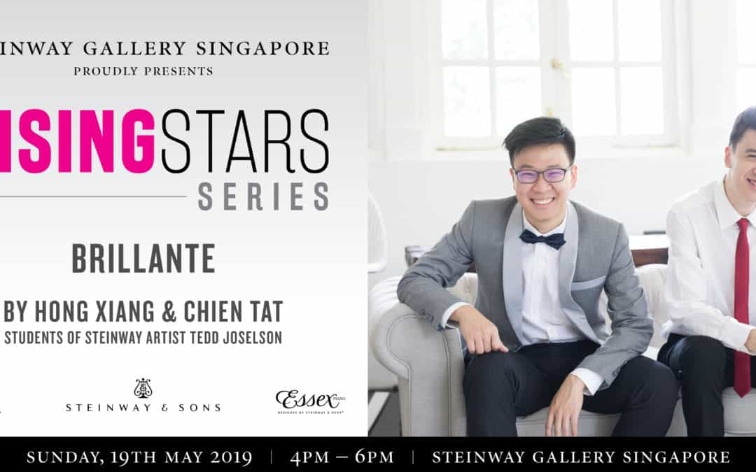 19 May 2019 – Rising Stars Concert Series Brillante featuring Hong Xiang & Chien Tat – Students of Steinway Artist Tedd Joselson