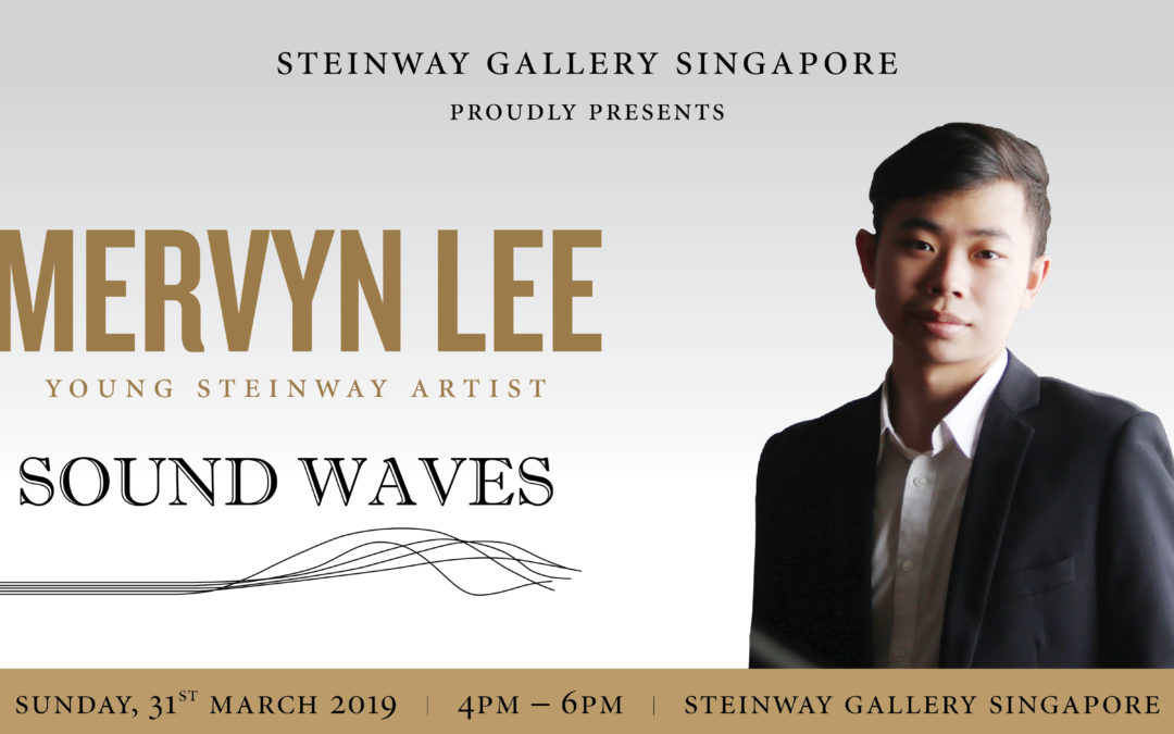 31st March – Young Steinway Artist Mervyn Lee Recital – Sound Waves