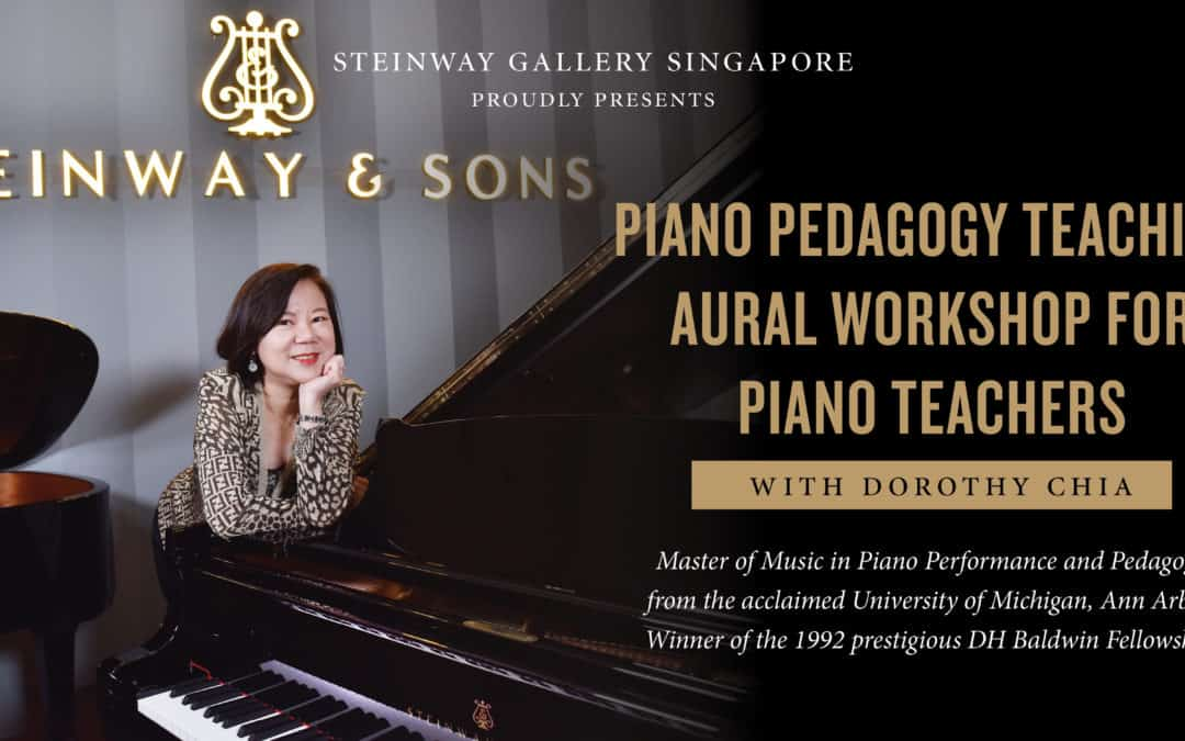22, 29 April & 6 May 2019 – Piano Pedagogy Aural Workshops For Piano Teachers