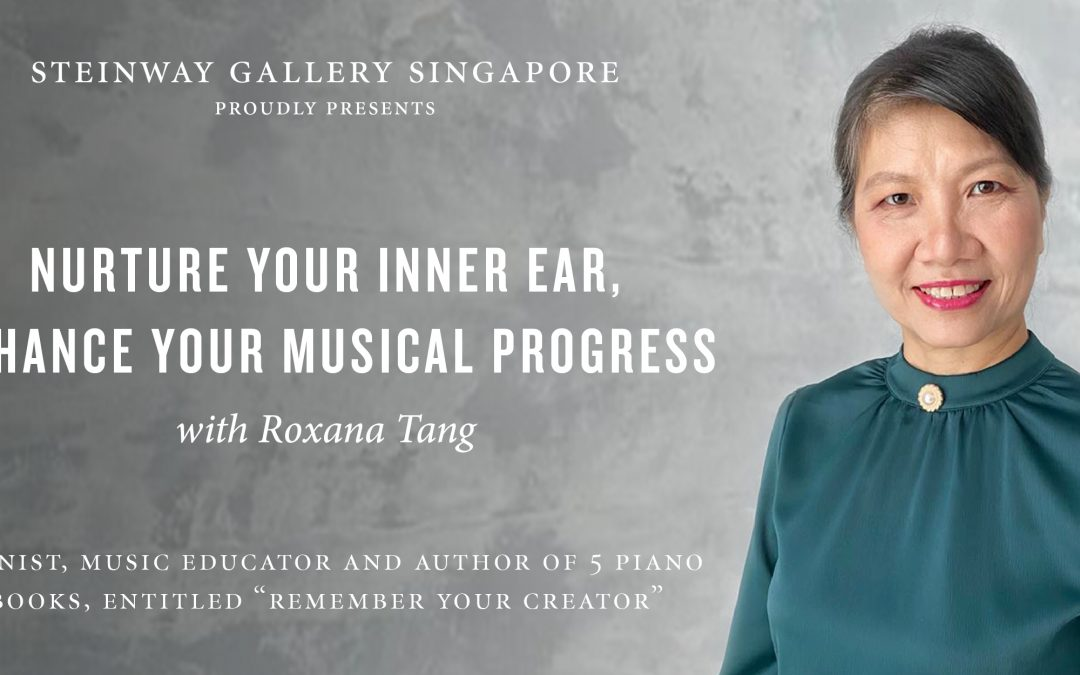 8 October 2021 – Nurture Your Inner Ear, Enhance Your Musical Progress