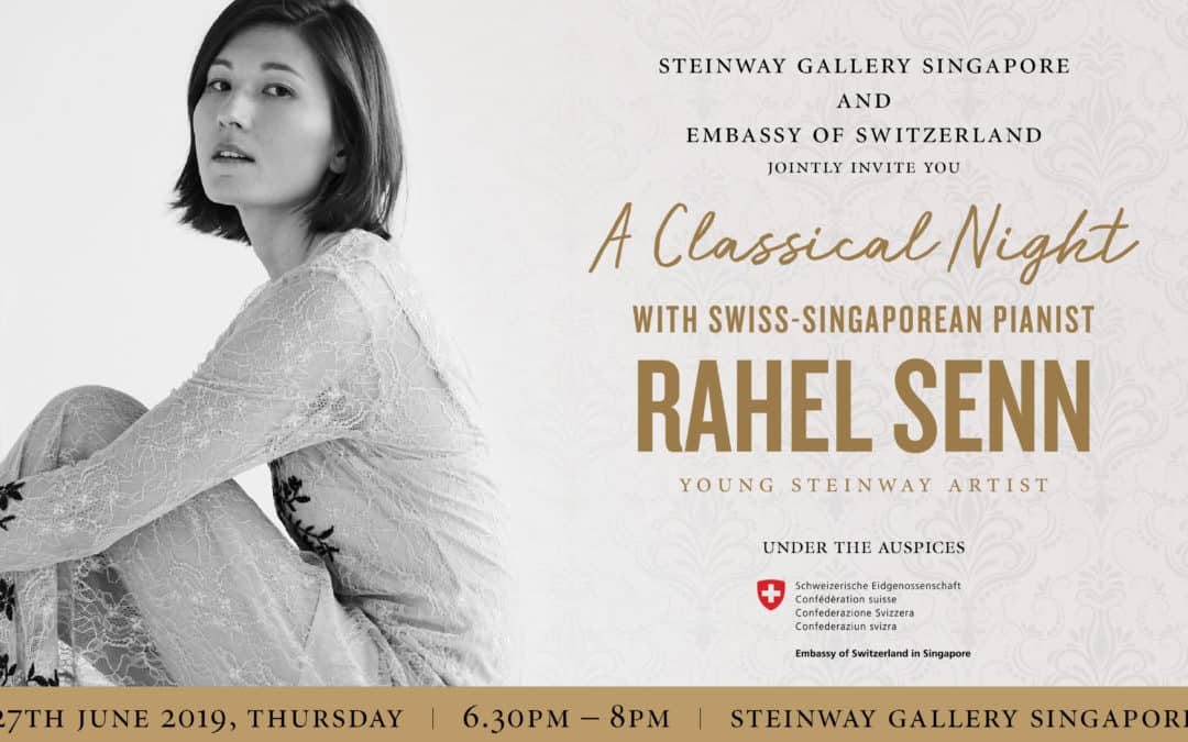 27 June 2019 – Swiss Singaporean Rahel Senn – A Classical Night