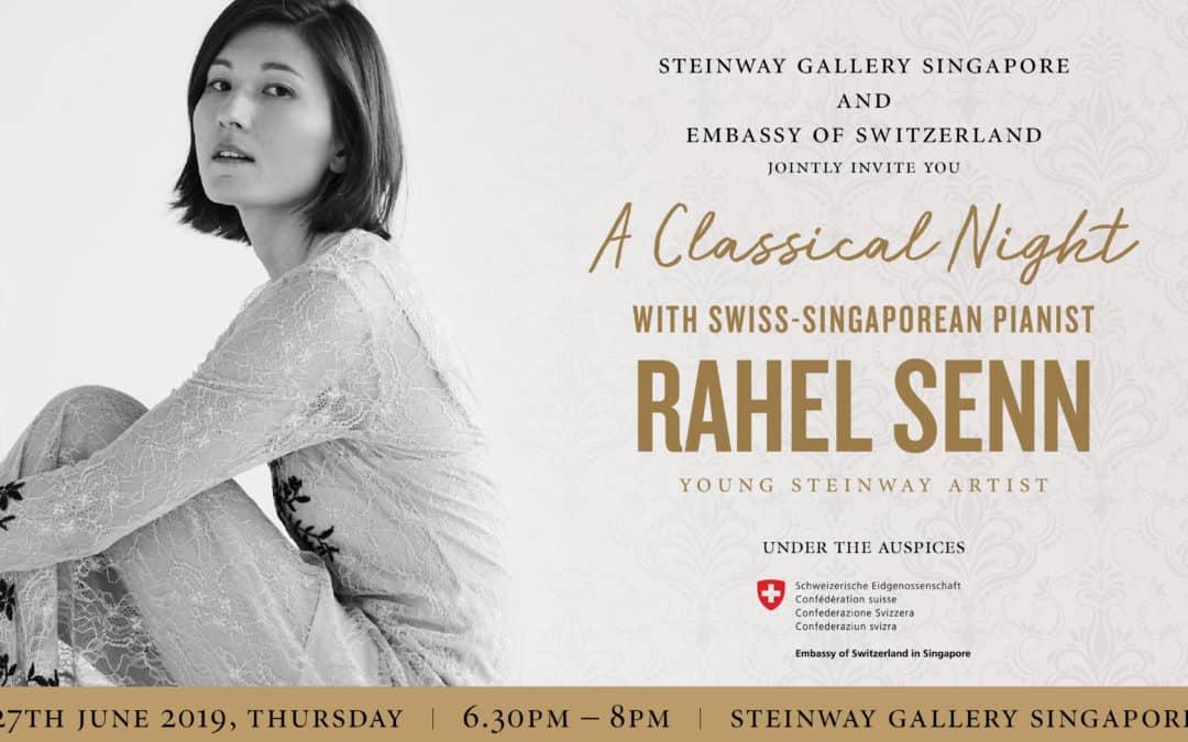 27 June 2019 – Swiss Singaporean Rahel Senn – A Classical Night
