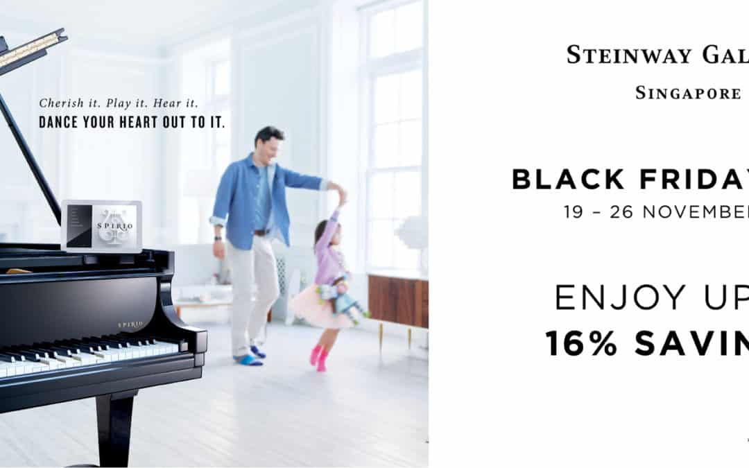 19 – 26 November 2018 – Steinway Gallery Singapore Black Friday Specials